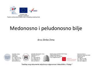 Medonosno  i  peludonosno  bilje dr.sc.Dinko Zima