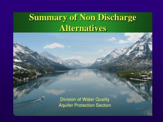 Summary of Non Discharge  Alternatives