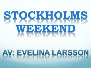 Stockholms weekend