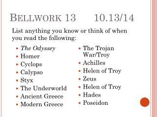 Bellwork 13      10.13/14
