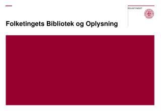 Folketingets Bibliotek og Oplysning