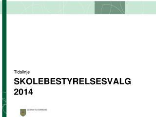 SkoleBestyrelsesvalg 2014