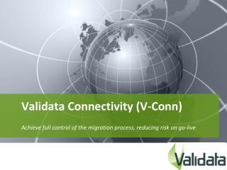Validata Connectivity V-Conn