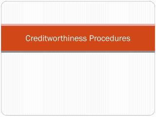 Creditworthiness Procedures