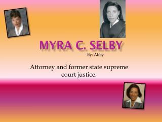 Myra C. Selby