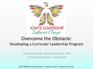 Overcome the Obstacle: Developing a Curricular Leadership Program
