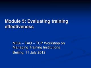 Module 5: Evaluating training effectiveness