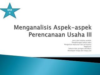 Menganalisis Aspek-aspek Perencanaan Usaha III
