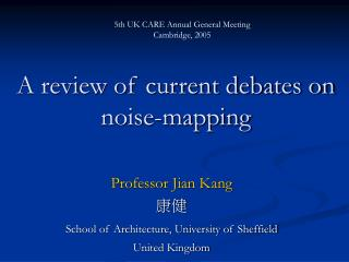 A review of current debates on noise-mapping