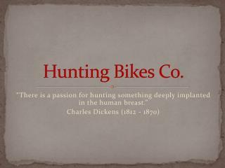 Hunting Bikes Co.