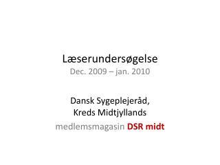 Læserundersøgelse Dec. 2009 – jan. 2010