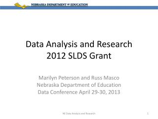 Data Analysis and  Research 2012 SLDS Grant