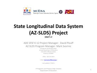 State Longitudinal Data System (AZ-SLDS) Project DRAFT v7