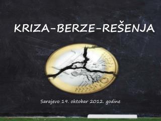 KRIZA-BERZE-RE�ENJA