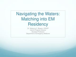 Navigating the Waters: Matching into EM Residency
