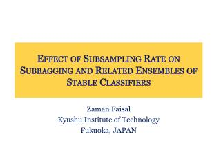 Effect of  Subsampling  Rate on Subbagging  and Related Ensembles of Stable Classifiers