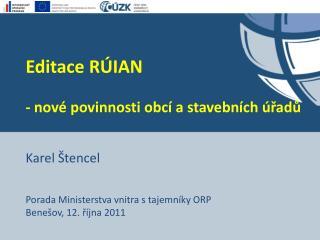 Editace RÚIAN  - nové povinnosti obcí a stavebních úřadů