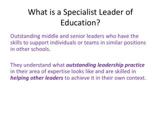What is a Specialist Leader of Education?