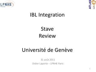 31 août 2011 Didier Laporte – LPNHE Paris