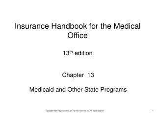 Chapter  13 Medicaid and Other State Programs