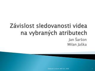 Závislost sledovanosti videa na vybraných atributech