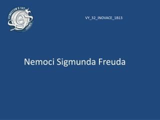 Nemoci Sigmunda  Freuda