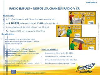 Obchodní zastoupení: Regie Radio Music, spol. sr.o., Wenzigova 4, 120 00  Praha 2