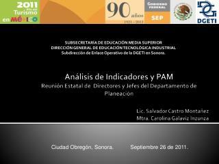 Ciudad Obregón, Sonora.           Septiembre 26 de 2011.