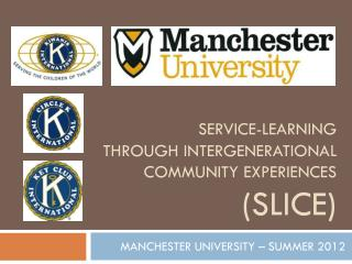 Service-Learning    through Intergenerational Community Experiences  (SLICE)