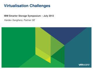 Virtualisation  Challenges