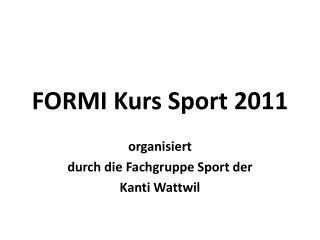 FORMI Kurs Sport 2011
