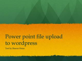 Power point file upload to  wordpress