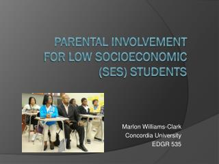 Parental involvement for low socioeconomic (SES) students