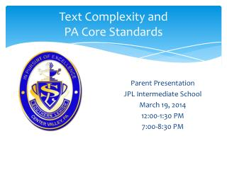 Text Complexity and  PA Core Standards