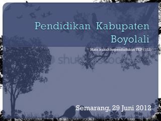 Pendidikan  Kabupaten Boyolali