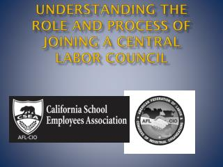 Understanding the role and process of joining a Central Labor Council