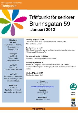 Brunnsgatan 59  Januari 2012