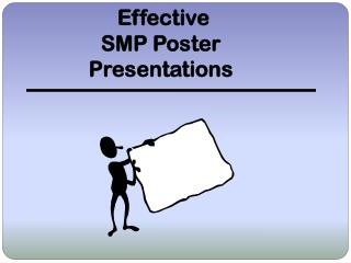 Effective SMP Poster Presentations