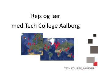 Rejs og lær med Tech College Aalborg