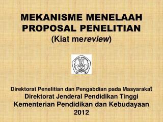 SKIM PENELITIAN DP2M 1. SKIM PENELITIAN DESENTRALISASI ( Kompetisi di  PT/ Kopertis )