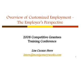Overview of Customized Employment - The Employer s Perspective