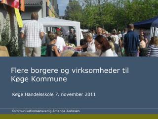 Flere borgere og virksomheder til  Køge Kommune