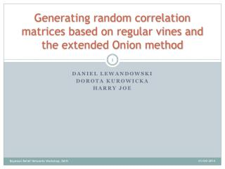 Generating random correlation matrices based on regular vines and the extended Onion method