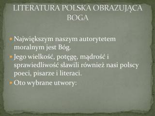 LITERATURA POLSKA OBRAZUJĄCA BOGA