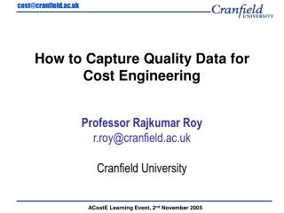 How to Capture Quality Data for  Cost Engineering