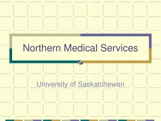 Northern Medical Services