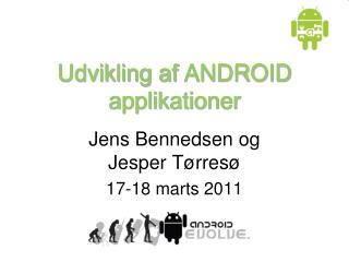 Udvikling af  ANDROID  applikationer