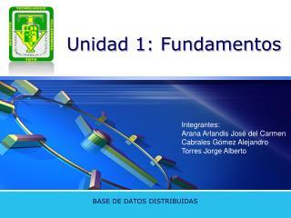 Unidad 1: Fundamentos
