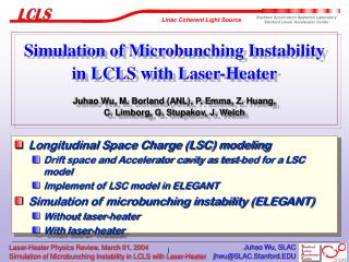 Longitudinal Space Charge (LSC) modeling