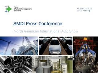 SMDI Press Conference